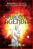 The Aphrodite Agenda, Hakim Dream, 1478715286