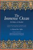 The Immense Ocean : Al-Bahr Al-Madid - A Thirteenth Century Quranic Commentary on the Chapters of the All-Merciful, the Event, and Iron, ibn 'Ajiba, Ahmad, 1891785281