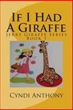 If I Had a Giraffe, Cyndi Anthony, 1494785285