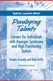Developing Talents, Temple Grandin and Kate Duffy, 1934575283