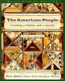 The American People Vol. 2 : Creating a Nation and a Society, Davis, Wayne R. and Nash, Gary B., 0673995283