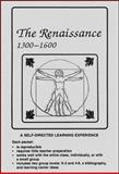 The Renaissance, A. D., 1300-1600, Jennifer Moreland, 0913705284