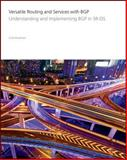 Versatile Routing and Services with BGP : Understanding and Implementing BGP in SR-OS, Alcatel-Lucent, 1118875281
