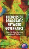 Theories of Democratic Network Governance, Sørensen, Eva, 1403995281