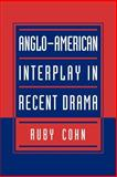 Anglo-American Interplay in Recent Drama, Cohn, Ruby, 0521035287