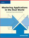 Mastering Applications in the Real World, Course Technology, 1423925289