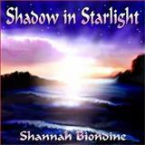 Shadow in Starlight, Shannah Biondine, 1553165284