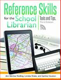 Reference Skills for the School Librarian 3rd Edition