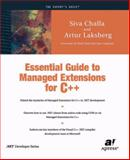 Essential Guide to Managed Extensions for C++, Challa, Siva and Laksberg, Artur, 1893115283