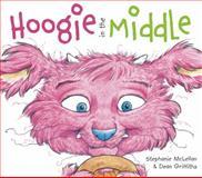 Hoogie in the Middle, Stephanie Simpson McLellan, 1927485282