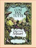 Cosi Fan Tutte in Full Score, Wolfgang Amadeus Mozart, 0486245284