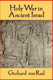 Holy War in Ancient Israel, Von Rad, Gerhard, 0802805280