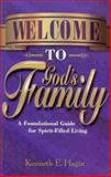 Welcome to God's Family, Kenneth E. Hagin, 0892765283