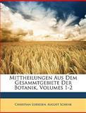 Mittheilungen Aus Dem Gesammtgebiete der Botanik, Christian Luerssen and August Schenk, 1146405286