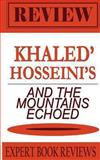 And the Mountains Echoed, Expert Book Reviews, 1493695282