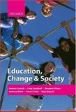 Education, Change and Society, Connell, Raewyn and Campbell, Craig, 0195555287