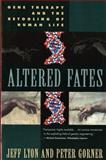 Altered Fates, Jeff Lyon, 0393315282