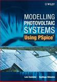 Modelling Photovoltaic Systems Using PSpice, Castaner, Luis and Silvestre, Santiago, 0470845287