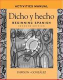 Dicho y hecho, Activities Manual : Beginning Spanish, Dawson, Laila M. and Dawson, Albert C., 0471455288