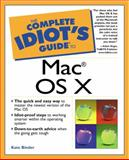 The Complete Idiot's Guide to Mac OS X, Kate Binder, 0789725282
