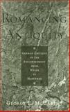 Romancing Antiquity, George E. McCarthy, 0847685284