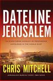 Dateline Jerusalem, Chris Mitchell, 140020528X