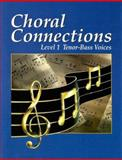 Choral Connections Level 1, Tower, 002655528X