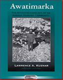 Awatimarka : The Ethnoarchaeology of an Andean Herding Community, Kuznar, Lawrence A., 0155015281