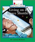 Living on a Space Shuttle, Carmen Bredeson, 0516225286