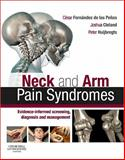 Neck and Arm Pain Syndromes : Evidence-Informed Screening, Diagnosis and Management, , 0702035289