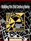 Building the 21st Century Home : The Sustainable Urban Neighbourhood, Urban Economic Development Group Staff and Falk, Nicholas, 0750625287