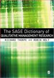 The SAGE Dictionary of Qualitative Management Research, , 1412935288