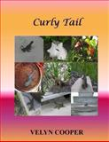 Curly Tail, Velyn Cooper, 148483528X