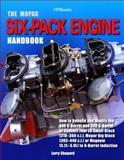 The Mopar Six-Pack Engine Handbook, Larry Shepard, 1557885281