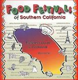 Food Festivals of Southern California, Bob Carter, 1560445289