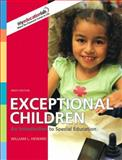 Exceptional Children : An Introduction to Special Education, Heward, William L., 0135035295