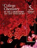 College Chemistry in the Laboratory, Hein, Morris and Best, Leo R., 0534175295