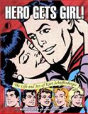Hero Gets Girl!, Mark Voger, 1893905292