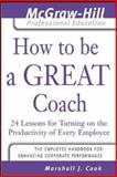 How to Be a Great Coach 9780071435291