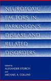 Neurotoxic Factors in Parkinson's Disease and Related Disorders, , 0306465299