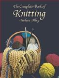 The Complete Book of Knitting, Barbara Abbey, 0486415295