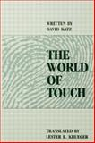 The World of Touch, David Katz, 080580529X