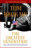 The Greatest Generation, Tom Brokaw, 0812975294