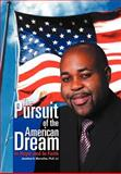 The Pursuit of the American Dream, Jonathan A. Marcellus, 1465385290