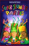Super Slumber Parties, Brooks Whitney, 1562475290