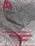 Techniques and Technologies in Morphogenetic Design, , 0470015292