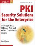 PKI Security Solutions for the Enterprise, Kapil Raina, 047131529X