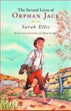 The Several Lives of Orphan Jack, Sarah Ellis, 0888995296