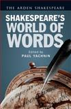 Shakespeare's World of Words, Shakespeare, William, 1472515293