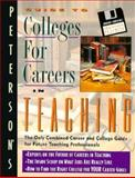 Tx/Td, Teaching:Gd to Coll F/Careers Series, Peterson's Guides, 1560795298